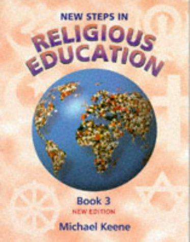 9780748730773: New Steps in Religious Education (Bk.3)