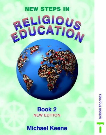 9780748730780: New Steps in Religious Education
