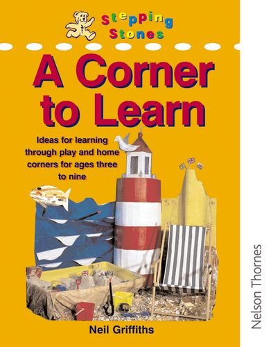 9780748730872: Stepping Stones - A Corner to Learn (Primary Colours)