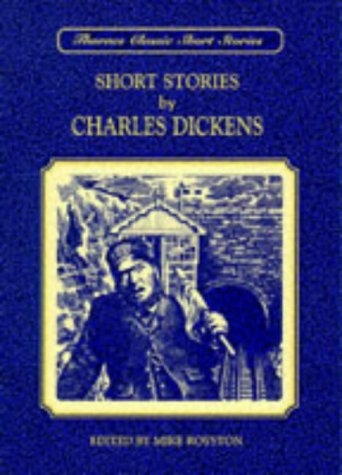 Thornes Classic Short Stories: Charles Dickens: Short: Dickens, Charles and
