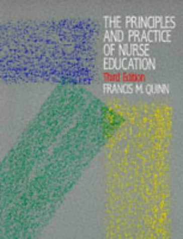 9780748731701: The Principles and Practice of Nurse Education 3E