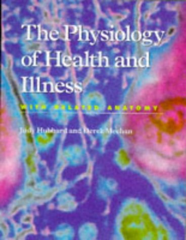 9780748731732: The Physiology of Health and Illness
