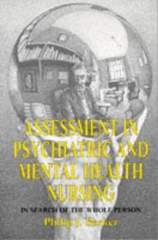 9780748731749: Assessment in Psychiatric and Mental Health Nursing: In Search of the Whole Person