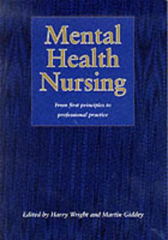 9780748732821: Mental Health Nursing: From First Principles to Professional Practice