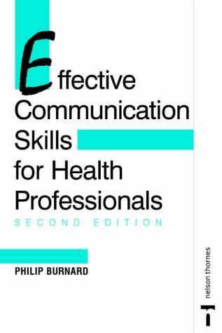 9780748733125: Effective Communication Skills for Health Professionals 2E: Second Edition