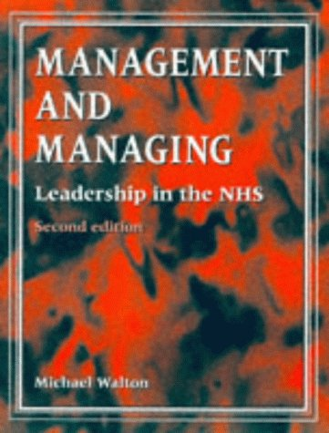 Management and Managing (9780748733248) by Walton, Michael