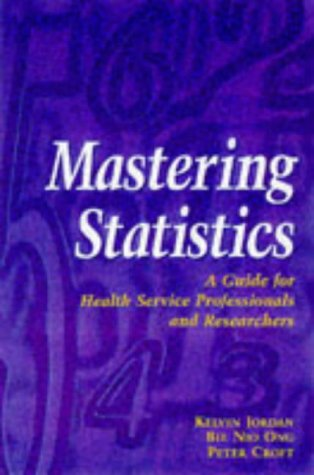 9780748733255: Mastering Statistics: A Guide for Health Service Professionals and Researchers