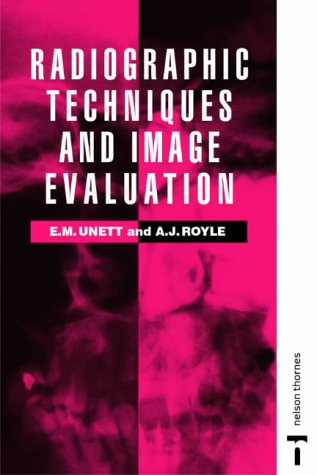 9780748733354: Radiographic Techniques and Image Evaluation