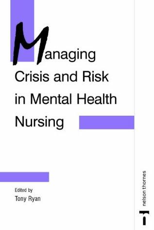 9780748733361: Managing Crisis and Risk in Mental Health Nursing (C & H)