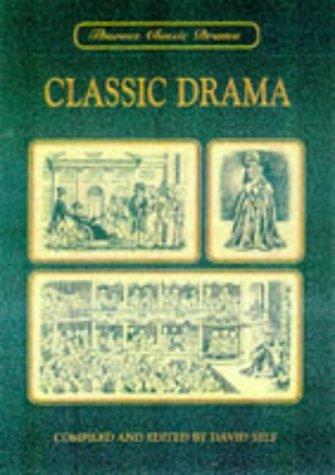 Classic Drama: ed.) Self, David