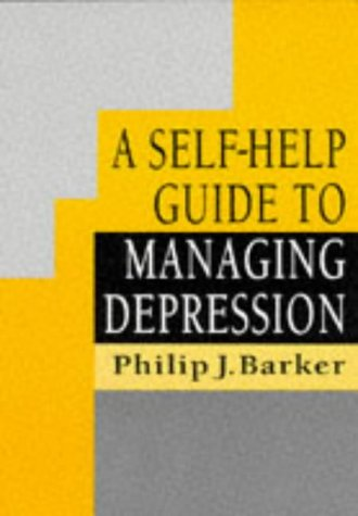 9780748733644: A Self Help Guide To Managing Depression (C & H)
