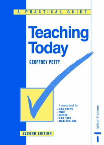 9780748735075: Teaching Today: A Practical Guide