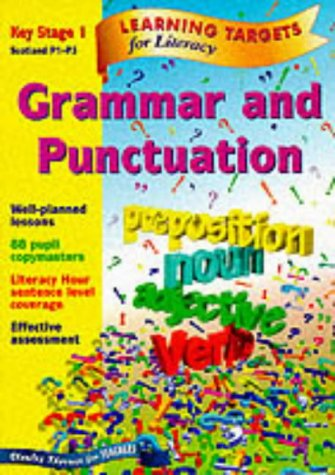 9780748735921: Learning Targets - Grammar and Punctuation Key Stage 1 Scotland P1-P3