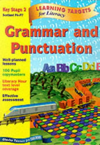 9780748735990: Learning Targets - Grammar and Punctuation Key Stage 2 Scotland P4-P7