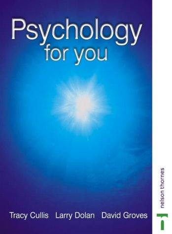 Psychology For You: Cullis, Tracy, Dolan,