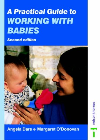 9780748736355: A Practical Guide to Working With Babies
