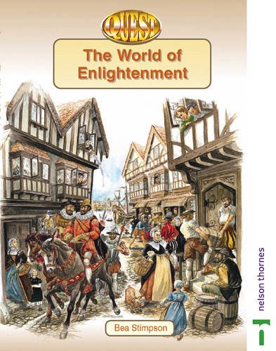 9780748736584: The World of Enlightenment (Quest History Series, 2)