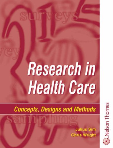 9780748737185: Research in Health Care: Concepts, Designs and Methods