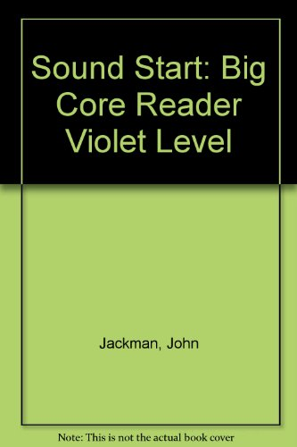 9780748737857: Sound Start: Big Core Reader Violet Level
