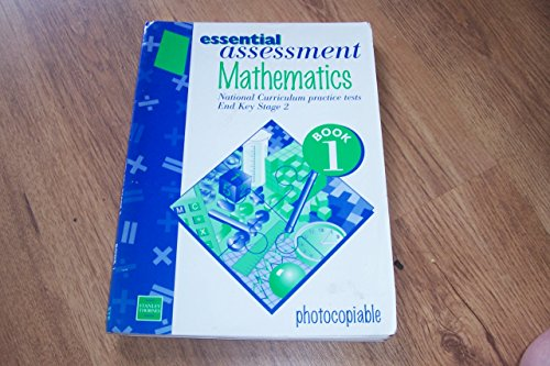 9780748739011: Essential Assessment Mathematics: End Key Stage 2, Book 1