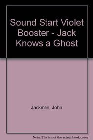 9780748739486: Sound Start Violet Booster - Jack Knows a Ghost