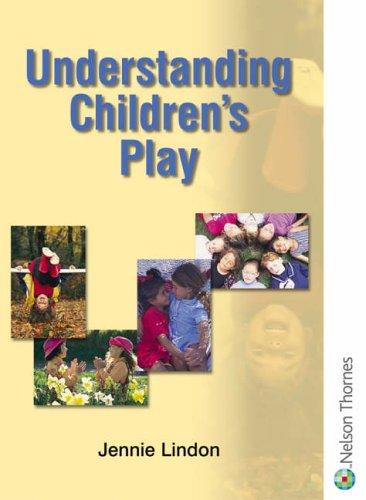 9780748739707: Understanding Children's Play (Understanding Children Series)