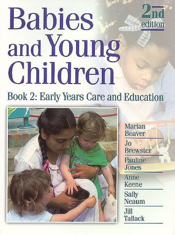 9780748739752: Babies and Young Children: Book 2: Early Years Care and Education (Bk. 2)