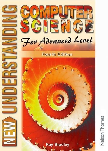 9780748740468: New Understanding Computer Science for Advanced Level Fourth Edition