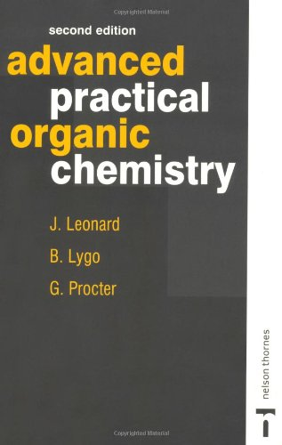 9780748740710: Advanced Practical Organic Chemistry, Second Edition