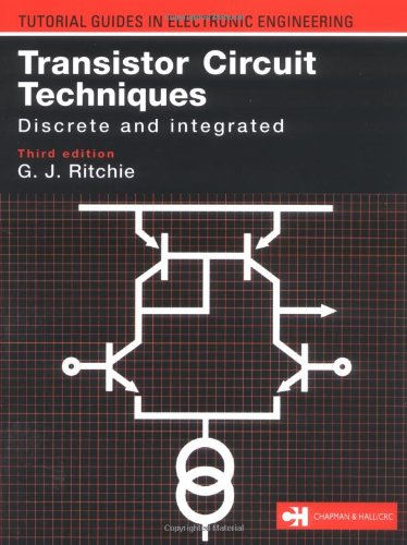 9780748740758: Transistor Circuit Techniques: Discrete and Integrated (Tutorial Guides in Electronic Engineering)