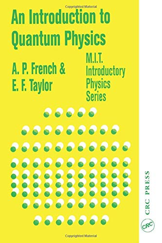 9780748740789: An Introduction to Quantum Physics (M.I.T. Introductory Physics)