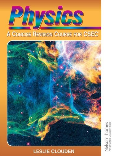 9780748740864: Physics - A Concise Revision Course for CXC