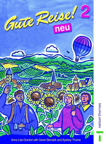 9780748742813: Gute Reise!: Students' Book 2 neu (English and German Edition)