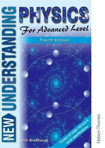 9780748743162: New Understanding Physics for Advanced Level: Core Book AND Course Study Guide
