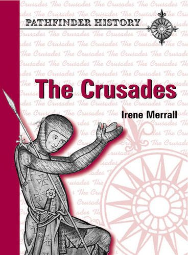 9780748743438: The Crusades (Pathfinder History Series)