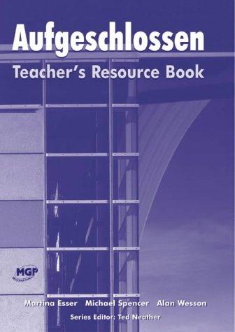 9780748743476: Aufgeschlossen: Teacher's Resource Book (English and German Edition)