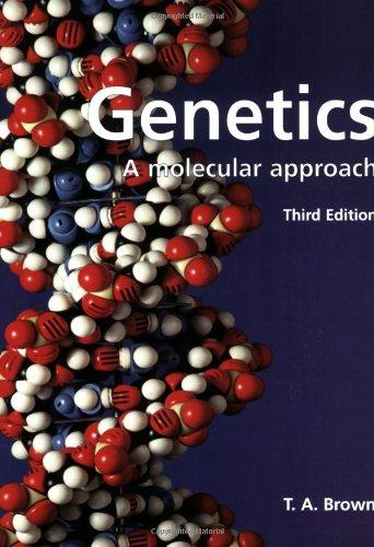9780748743704: Genetics: A Molecular Approach