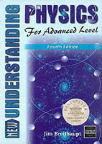 9780748744664: New Understanding Physics for Advanced Level