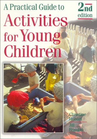 9780748745036: A Practical Guide to Activities for Young Children
