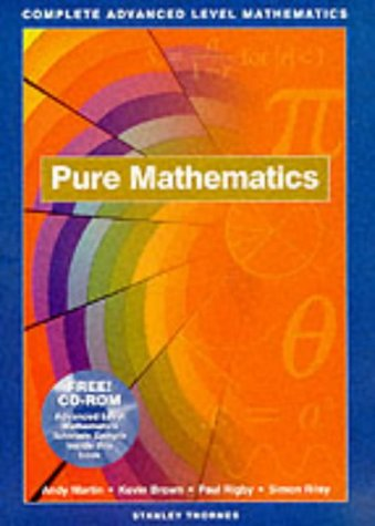 9780748745234: Complete Advanced Level Mathematics: Pure Maths