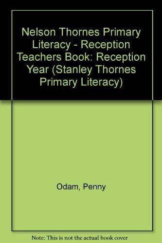 9780748748099: Nelson Thornes Primary: Reception Year: Literacy (Stanley Thornes Primary Literacy)