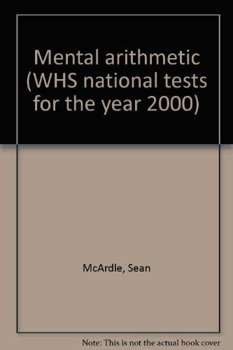 Mental arithmetic (WHS national tests for the: McArdle, Sean