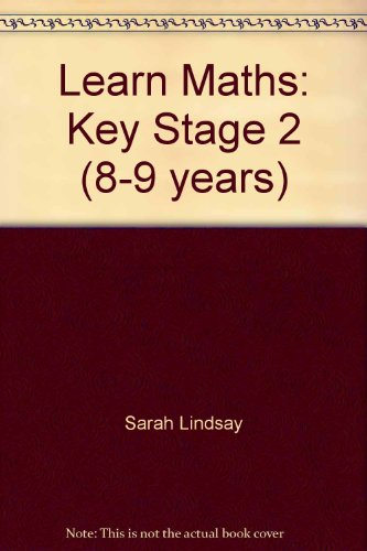 9780748752560: Learn Maths: Key Stage 2 (8-9 years)