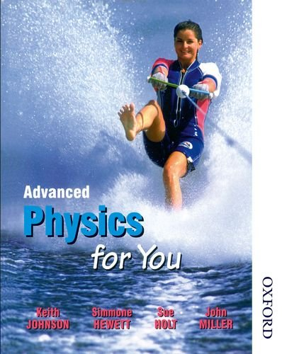 9780748752966: Advanced Physics for You