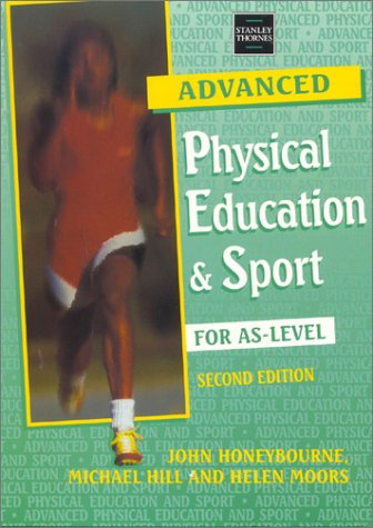 9780748753031: Advanced Physical Education & Sport for As-Level