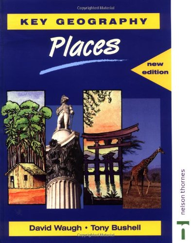9780748754397: Key Geography Places (Key Geography for Key Stage 3)