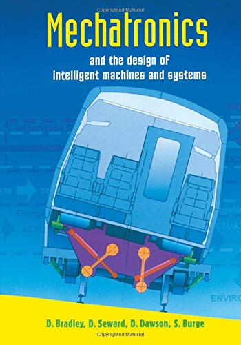 9780748754434: Mechatronics and the Design of Intelligent Machines and Systems
