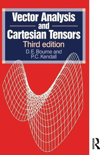 9780748754601: Vector Analysis and Cartesian Tensors, Third edition