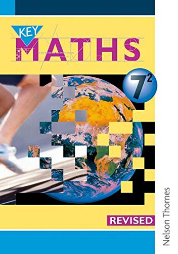 9780748755257: Key Maths 7/2 Pupils' Book Revised Edition: Pupil's Book Year 7/2