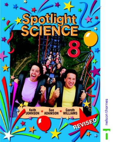Spotlight Science: Spiral Student's Book Year 8: Johnson, Keith, Williams,